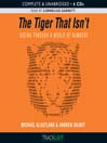 The Tiger That Isn&#39;t (MP3): Seeing Through a World of Numbers